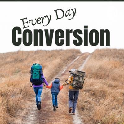 Every Day Conversion