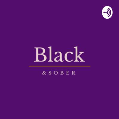 Black and Sober