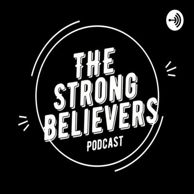 Strong Believers