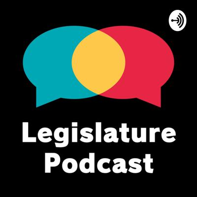 Weekly Legislature - Broadcasted Directly to You