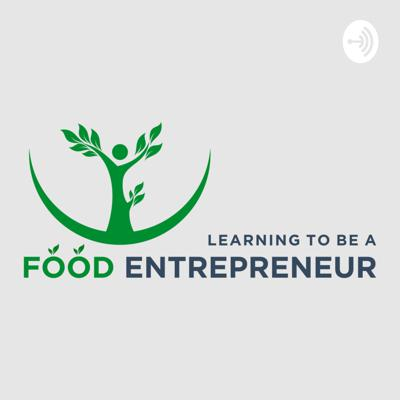 Learning to be a Food Entrepreneur