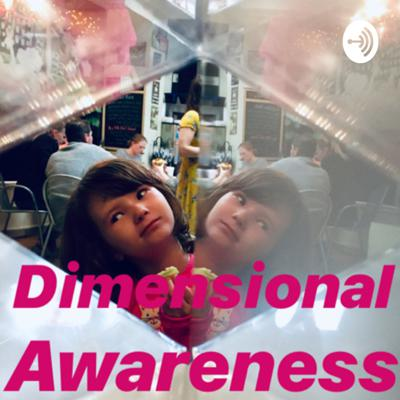 Dimensional Awareness