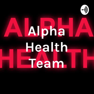 Alpha Health Team