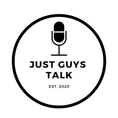 Just Guys Talk