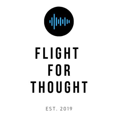 Flight For Thought