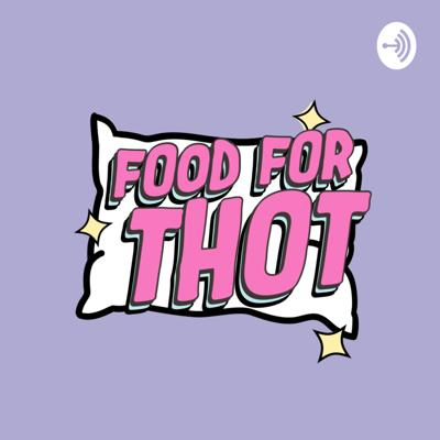 Food For THOT