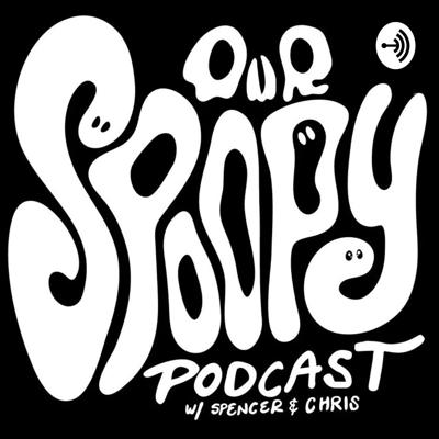 Our Spoopy Podcast