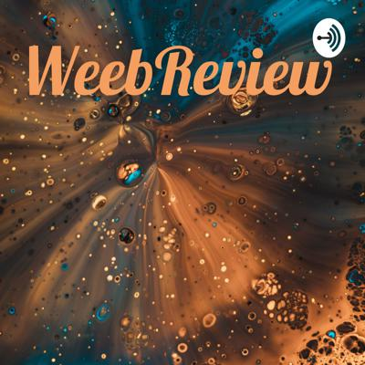 WeebReview