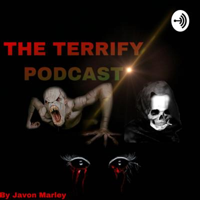 THE TERRIFY PODCAST