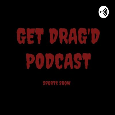 Our podcast is about Sports and nothing but sports! Great Debates and our sports information is ELITE! We are very technical with our sports knowledge. If you love sports like us? This is the perfect podcast for you. Support this podcast: https://anchor.fm/getdragged/support