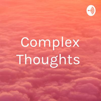 Complex Thoughts