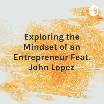 Tune in as we discuss the key mindset of an entrepreneur with host Julianna Lopez. University of Northern Colorado student John Lopez joins to discuss his input as a Business Administration major with an emphasis in marketing.
