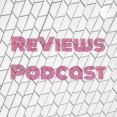 ReViews Podcast