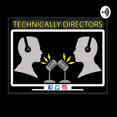 Technically Directors