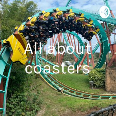 All about coasters