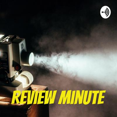 Review Minute
