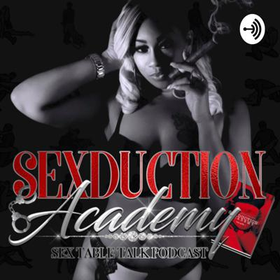 """Sexduction Academy (SEX TABLE TALK) podcast is an audio rendition of my book series """"Sexduction Academy (Vol.1)"""" let's face it!! We live in a very sexual world in which there are so many chambers to explore. I tell stories in my book that exhibits just that. I thought to myself why not take it a step further and discuss just how far the mind can take the body, likes & dislikes, how far is too far, or is it even a such thing... we'll also read snippets from my book and discuss all the raunchy details surrounding it. So make sure you Join us for the ride!! 😏 literally lol"""
