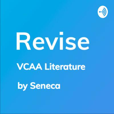 Revise - VCAA Literature Revision
