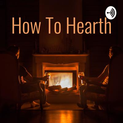 How To Hearth: A Hearthstone Podcast
