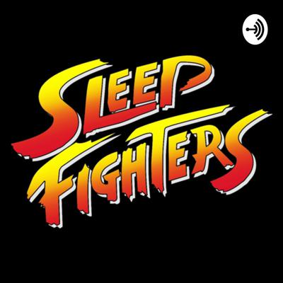 Sleep Fighters Podcast