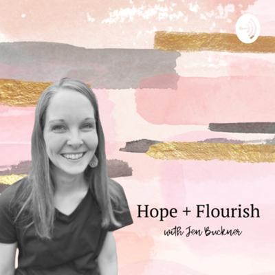 Hope + Flourish