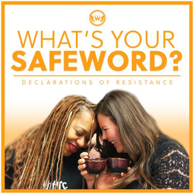 What's Your Safe Word?