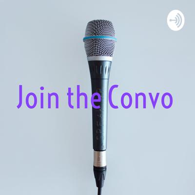 Join the Convo