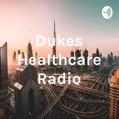 Dukes Healthcare Radio
