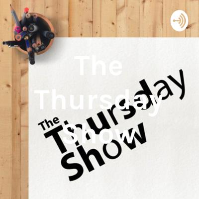 The Thursday Show