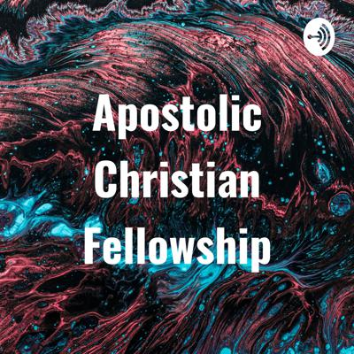 Apostolic Christian Fellowship