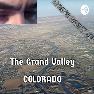 My adventures as God and The Grand Valley Colorado  Support this podcast: https://anchor.fm/salts-playlist-for-praising-white/support