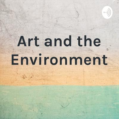 Art and the Environment