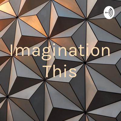 Imagination This