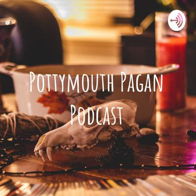 Pottymouth Pagan Podcast