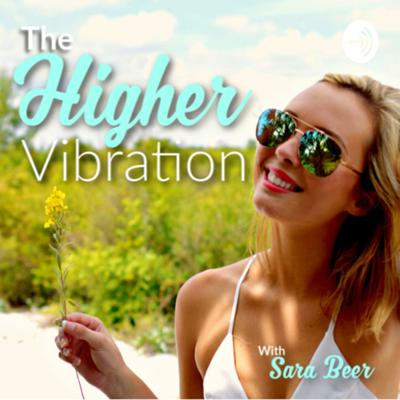 The Higher Vibration