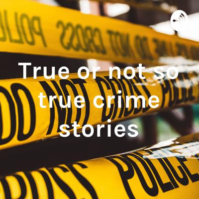 True crime stories with a twist.