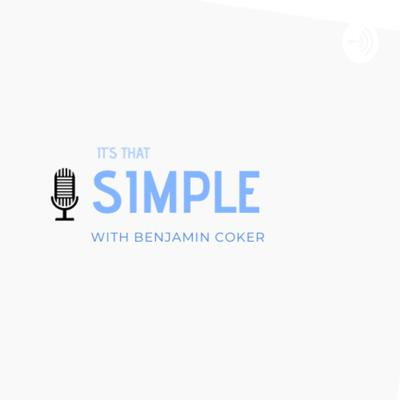 It's that simple with Benjamin Coker