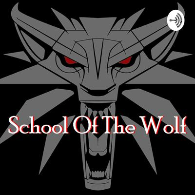 School Of The Wolf
