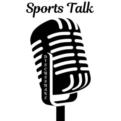 Sports Talk | Discussing about topics regarding basketball, football and other sports.