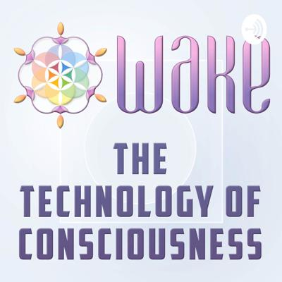 Wake: The Technology of Consciousness