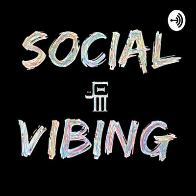 Social Vibing Is a podcast show that has that natural comfort feeling. Open discussion about real life situations Topics On Music, Business and Finances, Did you know questions and statements, Cannabis and the list goes on. Follow us on this journey @social.vibing  Remember  Knowledge  Smile  Be Optimistic  And  Pace  Support this podcast: https://anchor.fm/socialvibing/support