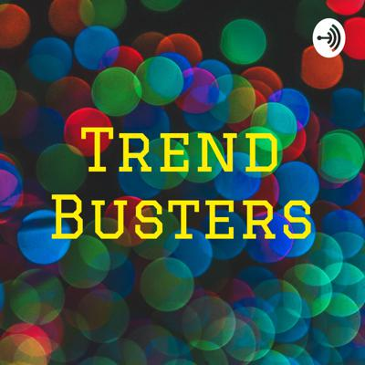 Trend Busters