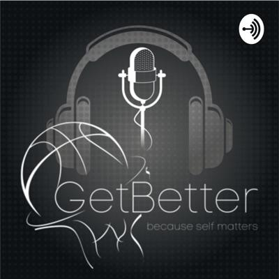 GetBetter because self matters
