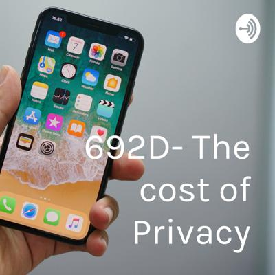 692D- The cost of Privacy