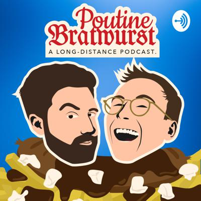 Two guys, 5200 kilometers of distance, welcome to the world's most long-distanced podcast (we have not checked that)! We are two friends who are now recording their regular Skype-conversations to stay in touch with each others lives and the world.  Suck on a German sausage and pour some hot French Canadian gravy in your ears: This is Poutine Bratwurst!  If you want to contact the boys you can do that through anchor.fm/poutine-bratwurst/message OR via mail poutinebratwurst@gmail.com !