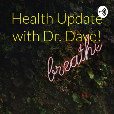 Cover art for Daily Health Update with Dr. Dave October 14 2019