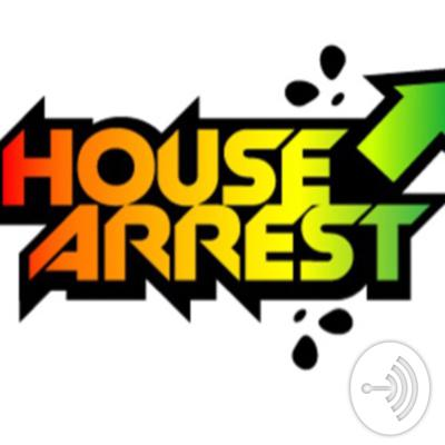 House Arrest In A Crazy House