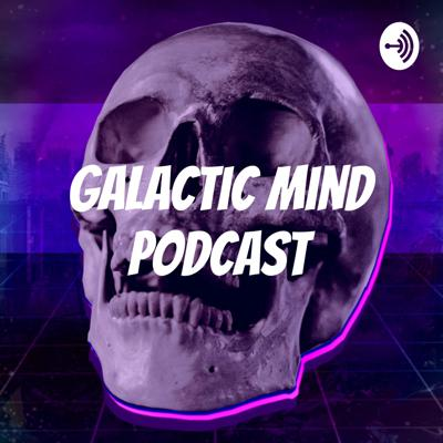 Galactic Mind Podcast