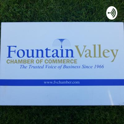 Fountain Valley Chamber Talk
