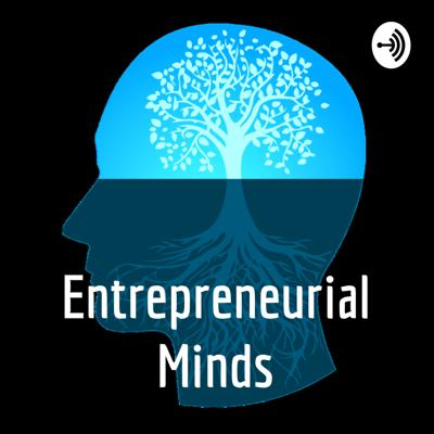 Entrepreneurial Minds